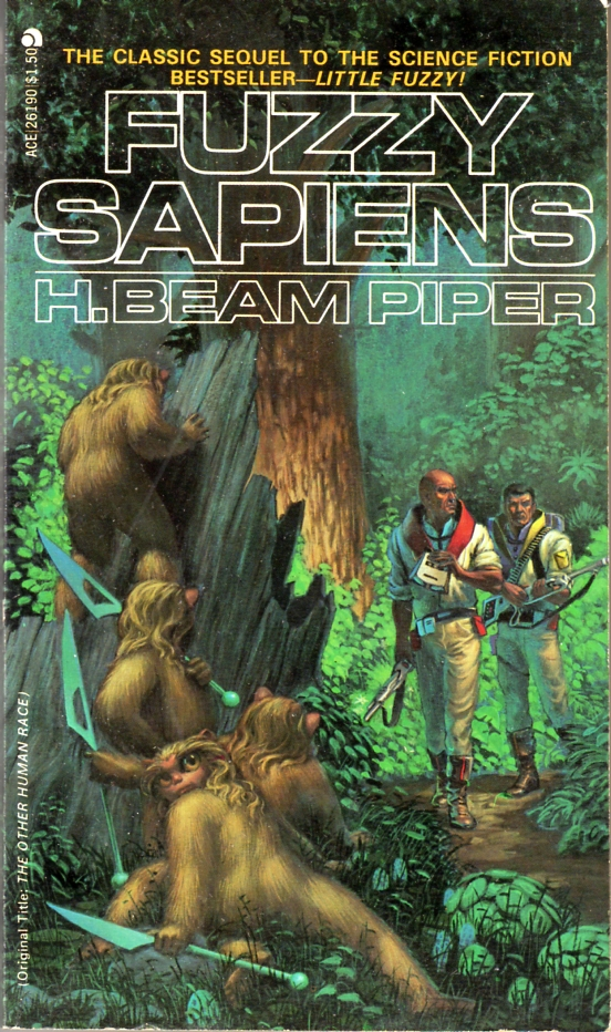 Image - Fuzzy Sapiens by H. Beam Piper, cover illustration by Michael Whelan, Ace 1976