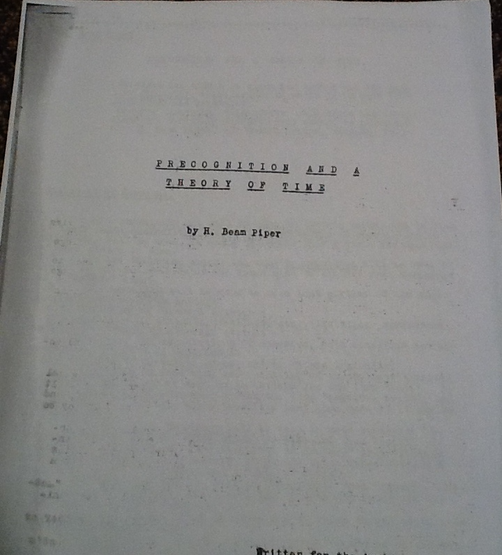 Precognition and a Theory of Time by H. Beam Piper, original manuscript, 1948